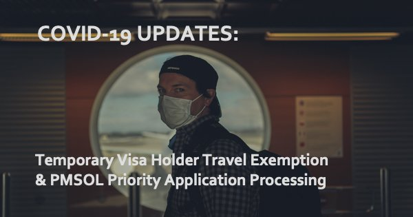 COVID-19 Travel Exemptions & Priority Visa Processing for 18 Skilled Occupations in PMSOL